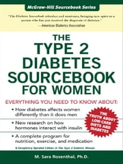 The Type 2 Diabetes Sourcebook for Women ebook by Rosenthal, M. Sara