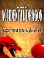 Mage 1: The Accidental Dragon ebook by Kenneth Guthrie