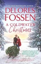 A Coldwater Christmas ebook by Delores Fossen