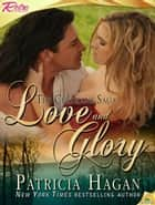 Love and Glory ebook by Patricia Hagan