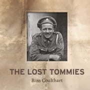 The Lost Tommies ebook by Ross Coulthart