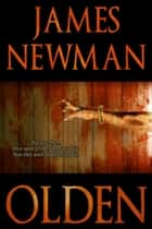 Olden ebook by James Newman