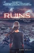 Ruins (Partials, Book 3) ebook by