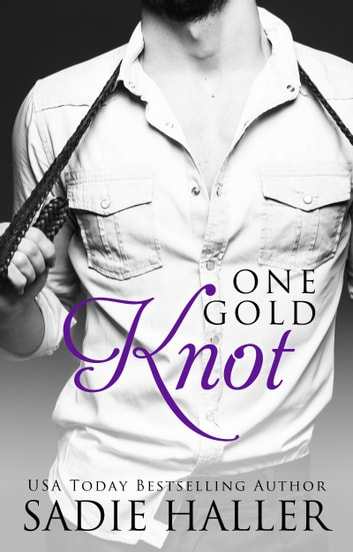 One Gold Knot ebook by Sadie Haller