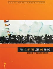 Voices of the Lost and Found ebook by Dorene O'Brien