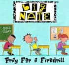 Big Nate: Pray for a Firedrill ebook by Pierce, Lincoln