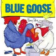 Blue Goose - with audio recording ebook by Nancy Tafuri,Nancy Tafuri