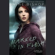 Marked in Flesh audiobook by Anne Bishop