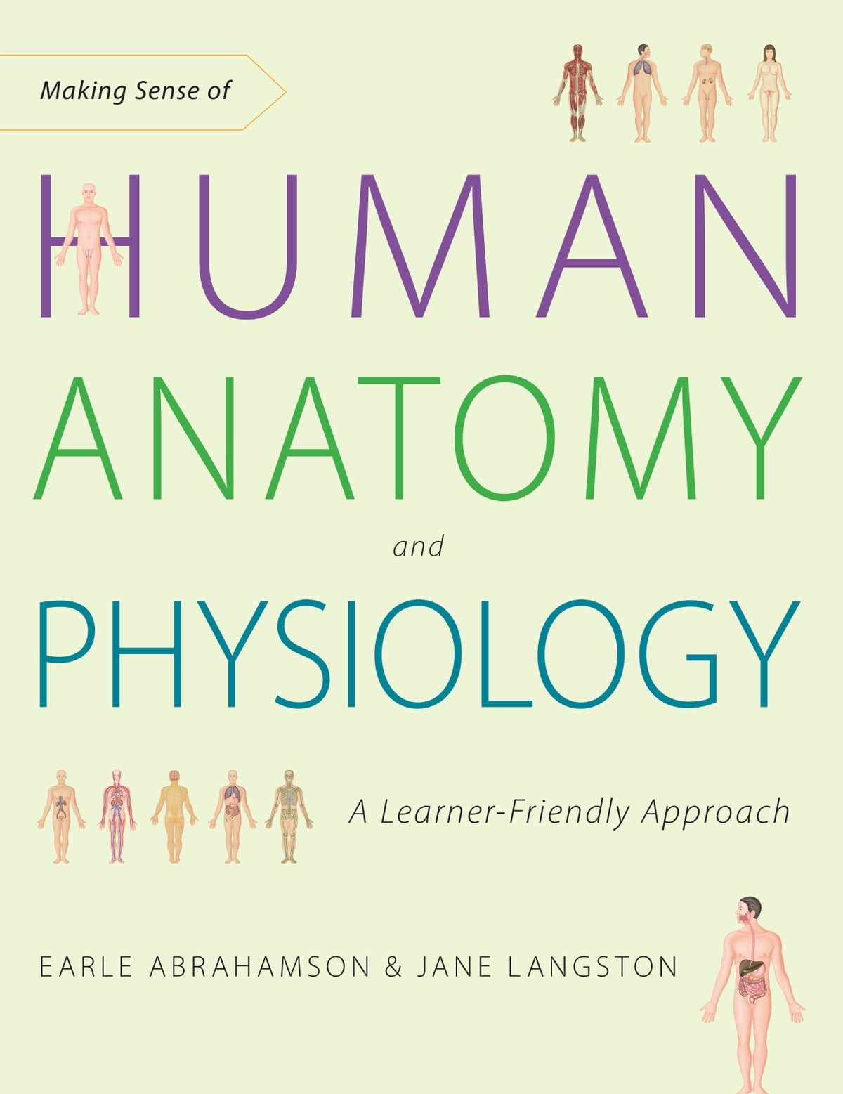 Making Sense of Human Anatomy and Physiology eBook by Earle ...