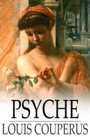 Psyche ebook by Louis Couperus
