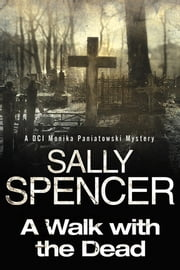 Walk with the Dead, A ebook by Sally Spencer