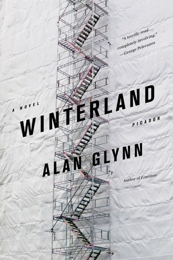 Winterland - A Novel ebook by Alan Glynn