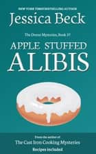 Apple Stuffed Alibis ebook by Jesssica Beck