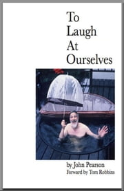 To Laugh At Ourselves ebook by John Pearson