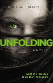 Unfolding ebook by Jonathan Friesen