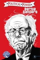 Political Power: Bernie Sanders ebook by Joe Paradise,Joe Paradise