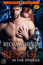 Rescue in the Smokies ebook by