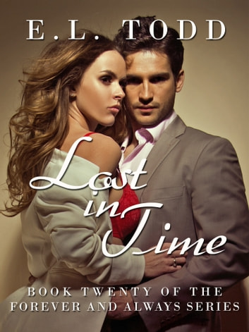 Lost in Time (Forever and Always #20) ebook by E. L. Todd