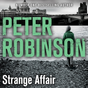Strange Affair audiobook by Peter Robinson
