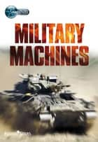 Military Machines ebook by Jane West