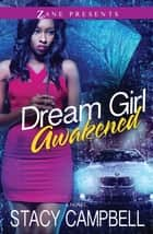 Dream Girl Awakened ebook by Stacy Campbell