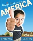 Lowji Discovers America ebook by Candace Fleming