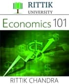 Rittik University Economics 101 ebook by Rittik Chandra