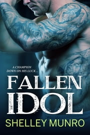 Fallen Idol ebook by Shelley Munro