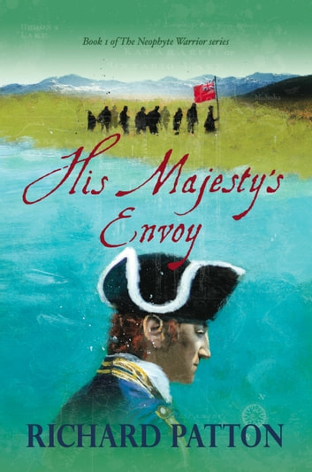 His Majesty's Envoy ebook by Richard Patton