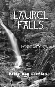 Laurel Falls ebook by Henry Mitchell
