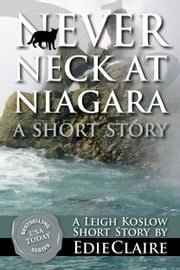 Never Neck at Niagara - Short Story #3.5 ebook by Edie Claire