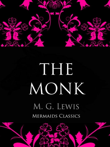 The Monk - A Romance ebook by M. G. Lewis