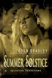 Summer Solstice ebook by Eden Bradley
