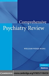 Comprehensive Psychiatry Review ebook by Wang, William Weigi