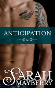 Anticipation ebook by Sarah Mayberry