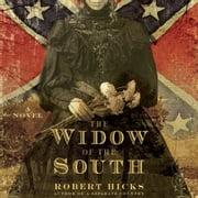 The Widow of the South audiobook by Robert Hicks