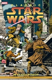 Classic Star Wars Vol. 1 ebook by Archie Goodwin,Al Williamson