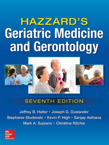 Hazzards geriatric medicine and gerontology 7e ebook by jeffrey b hazzards geriatric medicine and gerontology 7e ebook by jeffrey b halterjoseph g fandeluxe Image collections