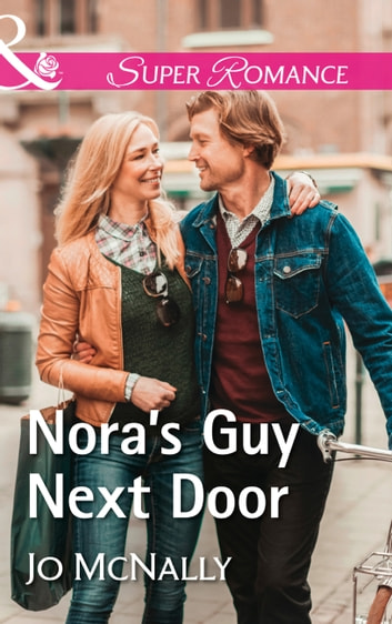 Nora's Guy Next Door (Mills & Boon Superromance) (The Lowery Women, Book 2) ebook by Jo McNally