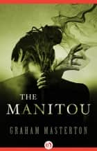 The Manitou ebook by Graham Masterton