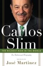 Carlos Slim ebook by Martinez, Jose'