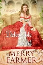The Delectable Tart ebook by Merry Farmer