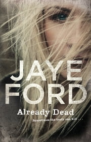 Already Dead ebook by Jaye Ford