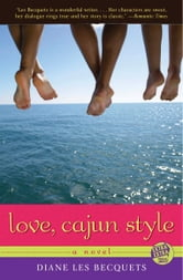 Love, Cajun Style ebook by Diane Les Becquets
