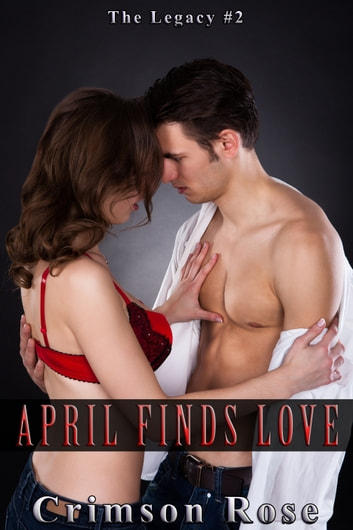 April Finds Love ebook by Crimson Rose