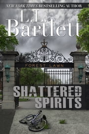 Shattered Spirits ebook by L.L. Bartlett