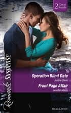 Operation Blind Date/Front Page Affair ebook by Justine Davis, Jennifer Morey
