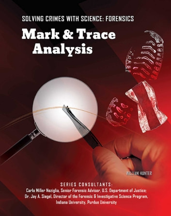 Mark & Trace Analysis eBook by William Hunter
