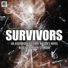 Survivors by Terry Nation audiobook by Terry Nation, Carolyn Seymour