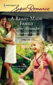 A Ready-Made Family ebook by Carrie Alexander